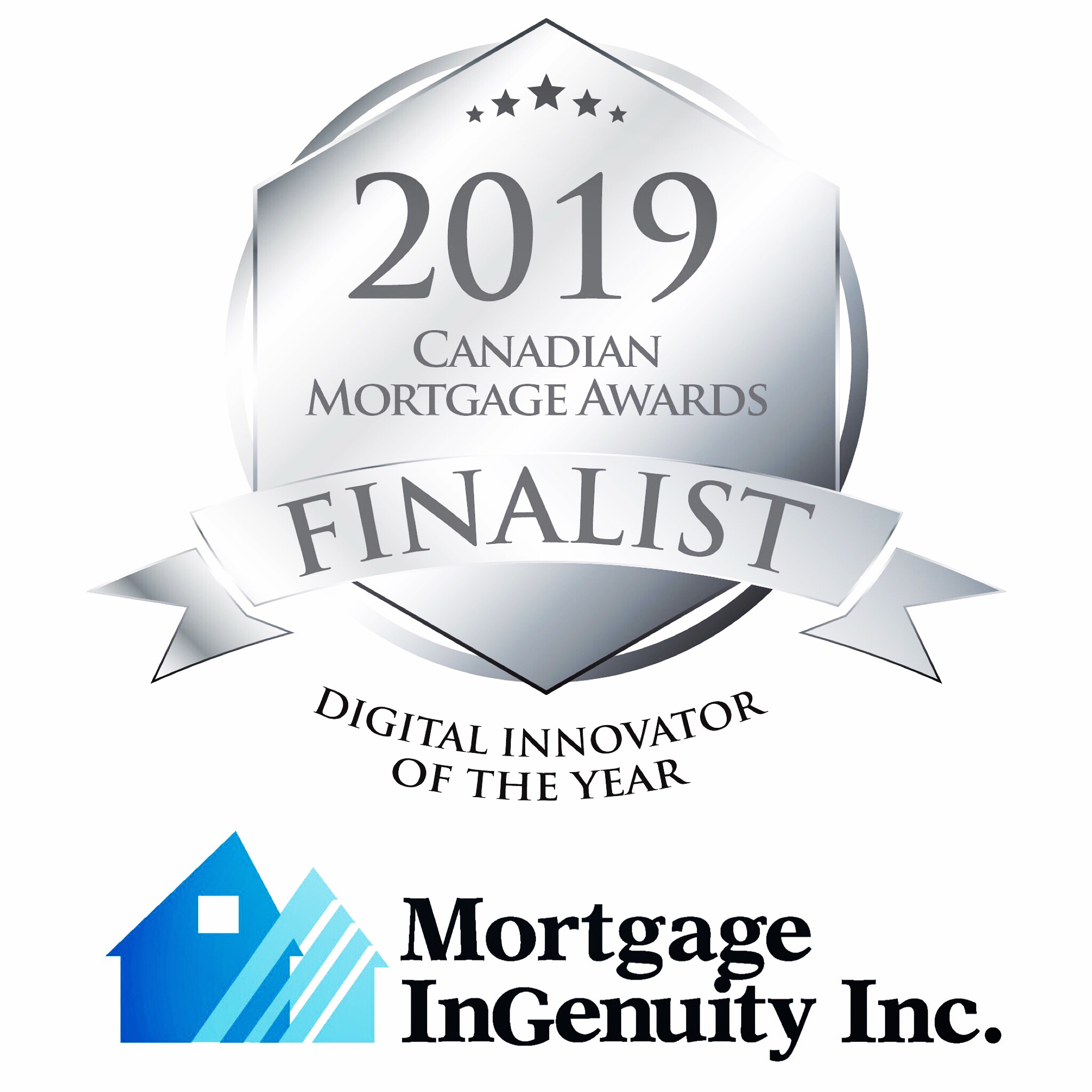 Mortgage InGenuity 2019 Finalist for Digital Innovator of the Year by the Canadian Mortgage Awards